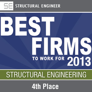 4th Best Firm to Work for: Structural Engineering (2013)